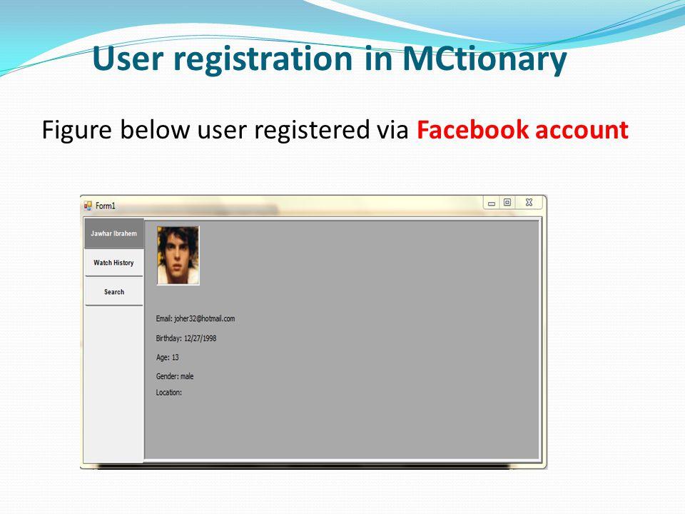 User registration in MCtionary Figure below user registered via Facebook account