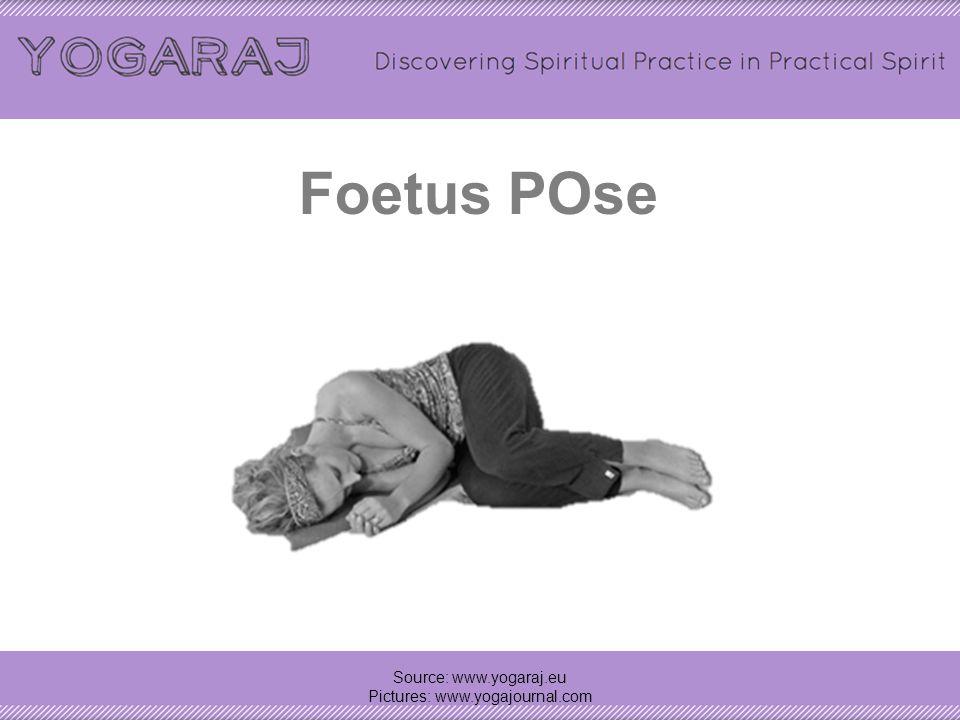 Corpse Pose/Relaxation pose – Savasana Source: www.yogaraj.eu Pictures: www.yogajournal.com