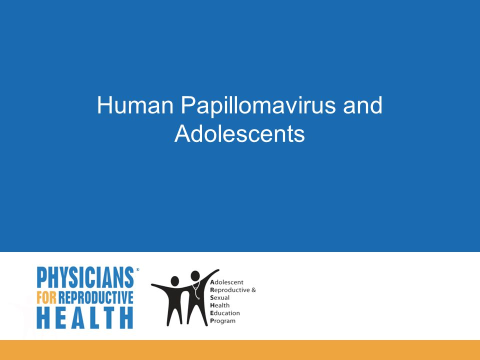  Human Papillomavirus and Adolescents