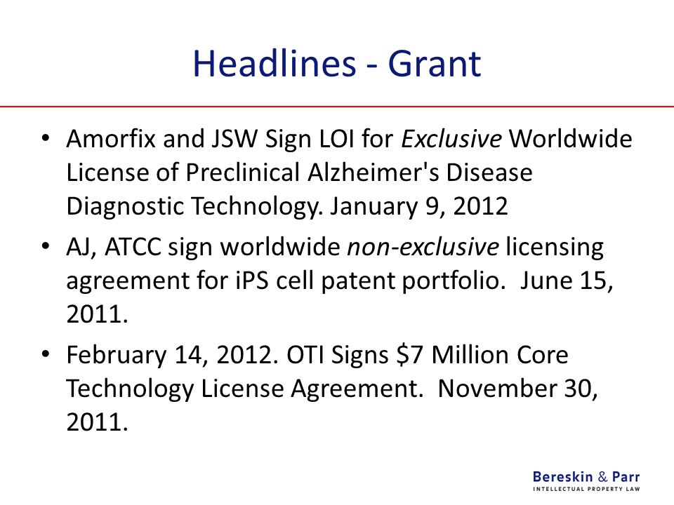 Headlines - Grant Amorfix and JSW Sign LOI for Exclusive Worldwide License of Preclinical Alzheimer's Disease Diagnostic Technology. January 9, 2012 A