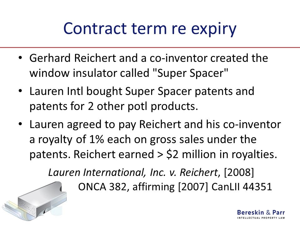 Contract term re expiry Gerhard Reichert and a co-inventor created the window insulator called