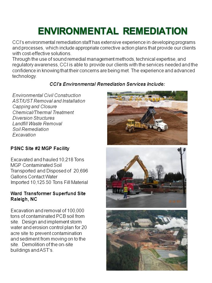 CCI's environmental remediation staff has extensive experience in developing programs and processes, which include appropriate corrective action plans
