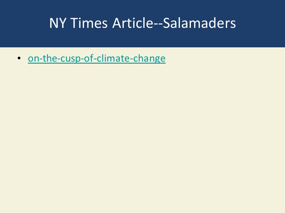 NY Times Article--Salamaders on-the-cusp-of-climate-change