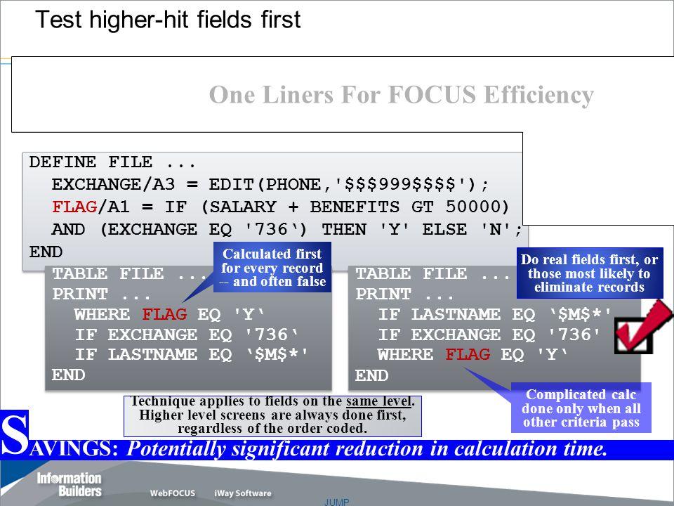 JUMP Copyright 2007, Information Builders. Slide 20 DEFINE FILE...