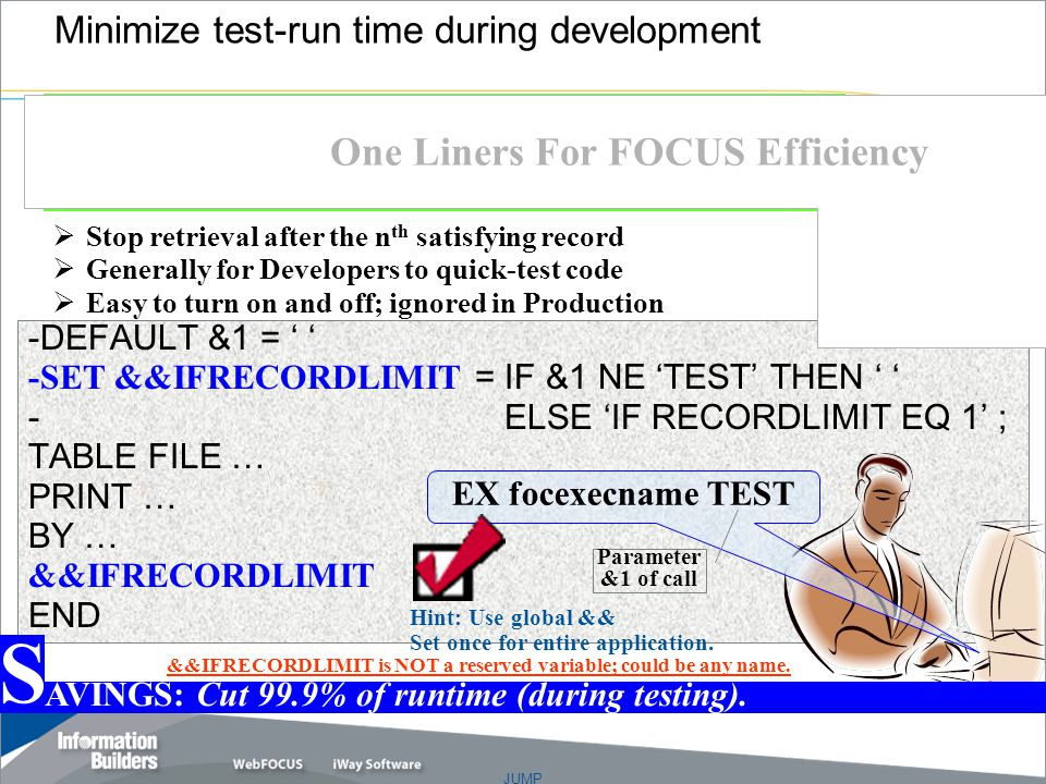 JUMP Copyright 2007, Information Builders.