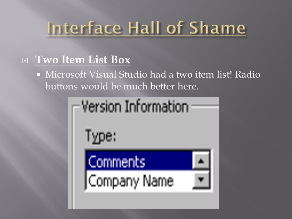  Two Item List Box  Microsoft Visual Studio had a two item list.