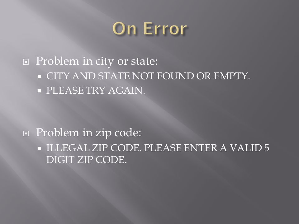  Problem in city or state:  CITY AND STATE NOT FOUND OR EMPTY.