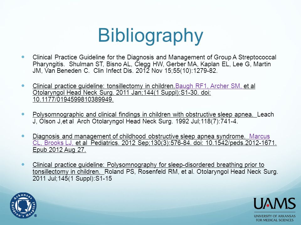 Bibliography Clinical Practice Guideline for the Diagnosis and Management of Group A Streptococcal Pharyngitis. Shulman ST, Bisno AL, Clegg HW, Gerber