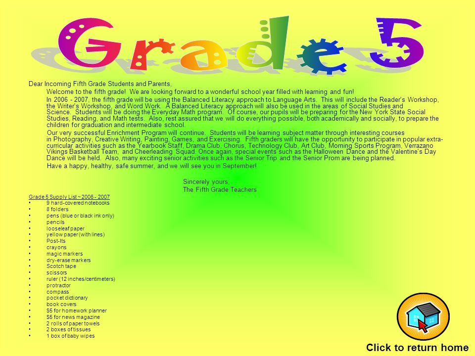 Dear Incoming Fifth Grade Students and Parents, Welcome to the fifth grade.