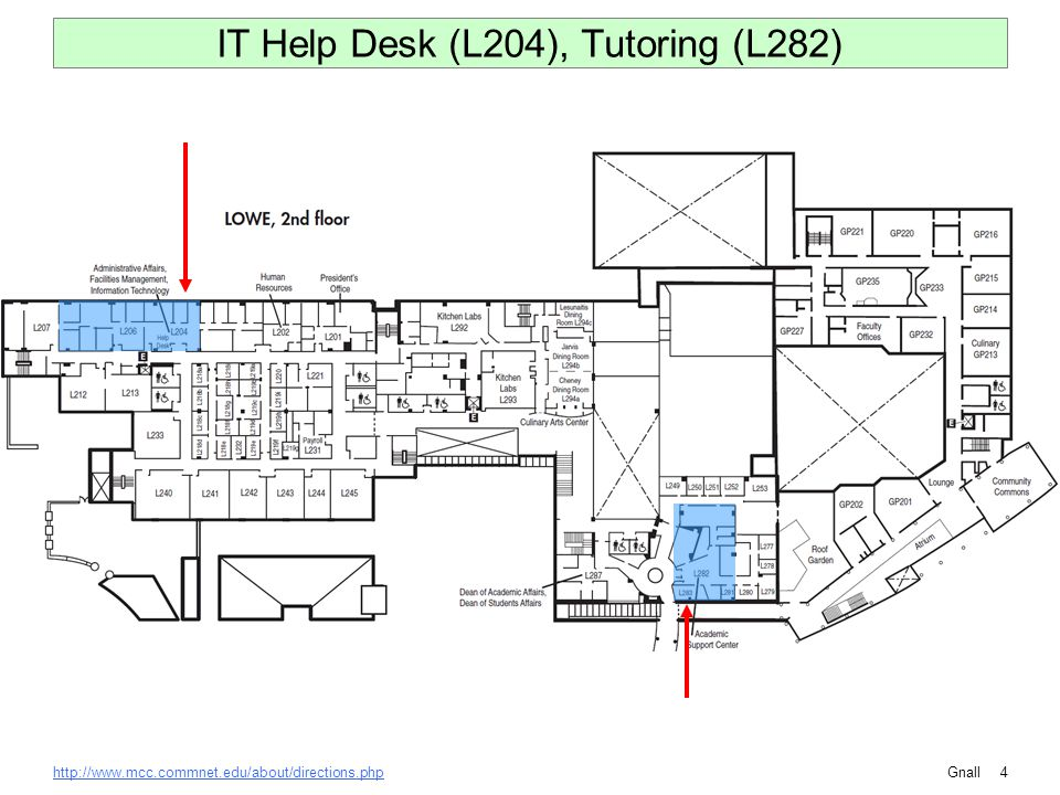Gnallhttp://www.mcc.commnet.edu/about/directions.php4 IT Help Desk (L204), Tutoring (L282)