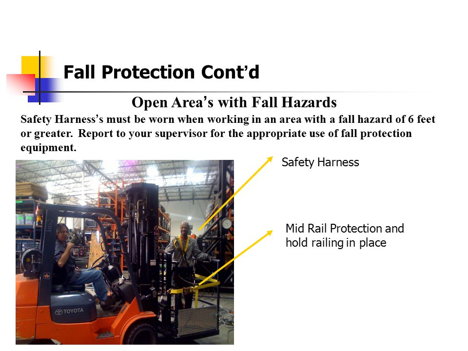 Fall Protection Cont'd Aerial Lifts  Articulating boom platforms Fall Protection required.