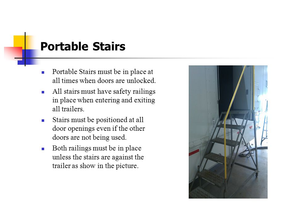 Ladders Do not use any ladder that is missing a step or damaged in a way.