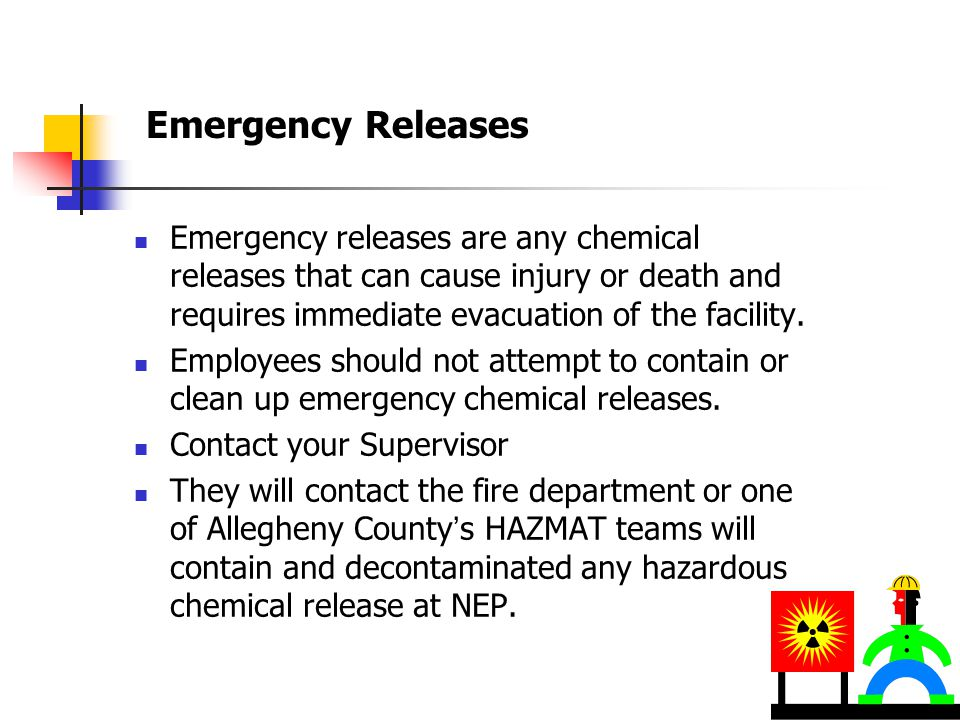 Chemical Releases Incidental Releases  Incidental releases are small chemical spills that have not caused injuries and do not require evacuation.