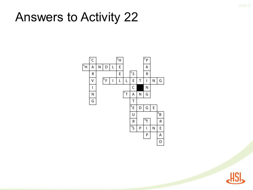 slide 8 Answers to Activity 22