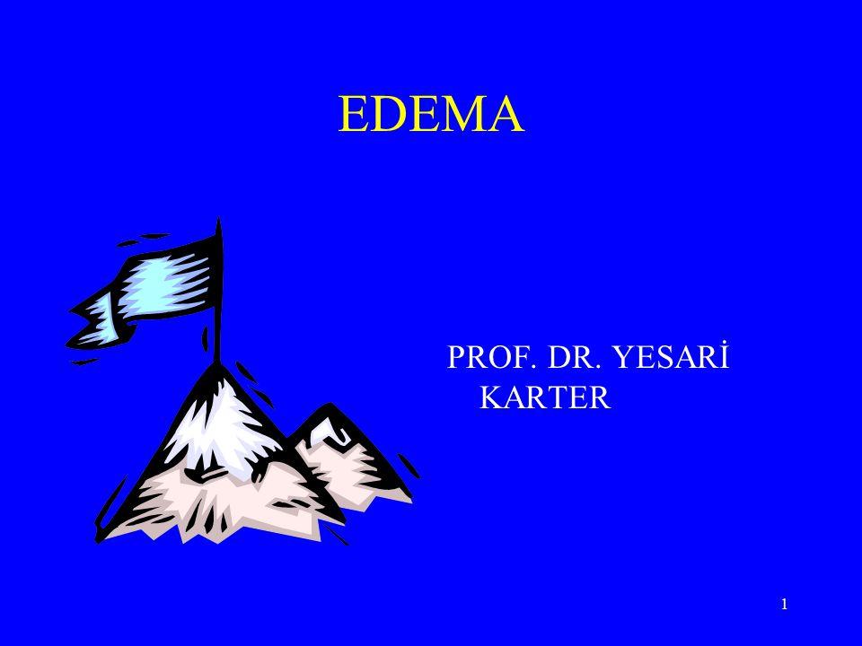 1 EDEMA PROF. DR. YESARİ KARTER