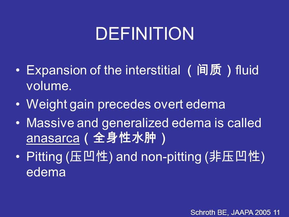 DEFINITION Expansion of the interstitial (间质) fluid volume.