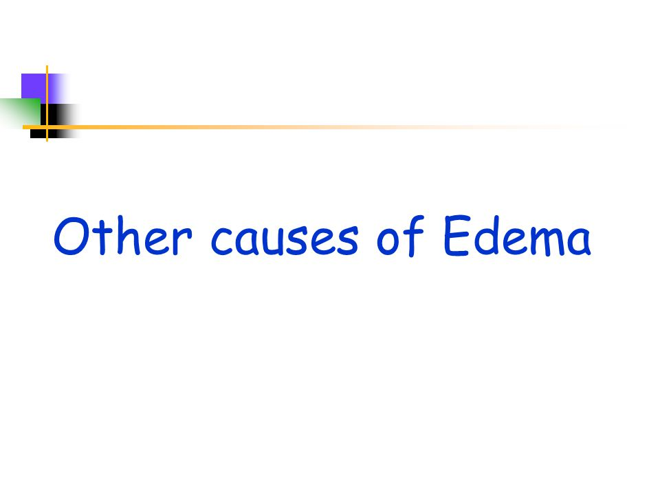 Other causes of Edema