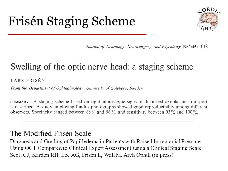 Frisén Staging Scheme The Modified Frisén Scale Diagnosis and Grading of Papilledema in Patients with Raised Intracranial Pressure Using OCT Compared