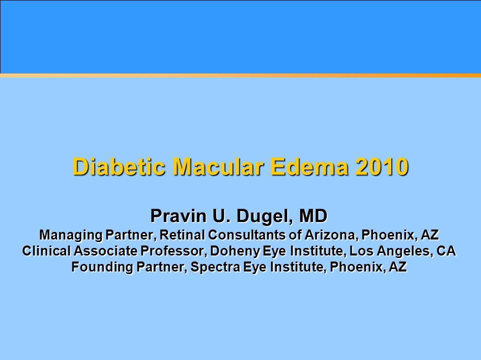 Diabetic Macular Edema 2010 Pravin U.