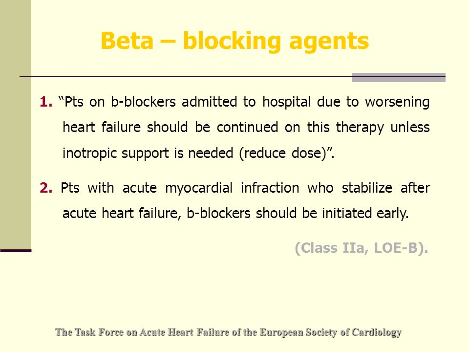 Beta – blocking agents 1.