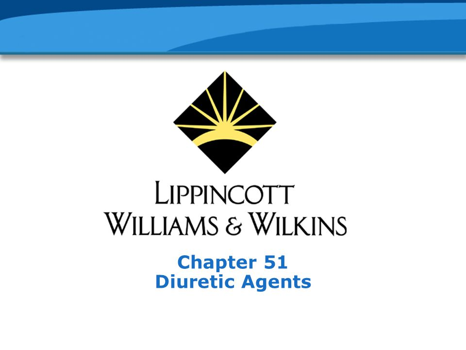 Chapter 51 Diuretic Agents