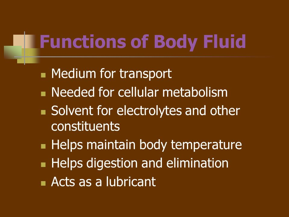 Mechanisms of Fluid Gain and Loss Gain Fluid intake 1500ml Food intake 1000ml Oxidation of nutrients 300ml (10ml of H20 per 100 Kcal) Loss Sensible Can be seen.