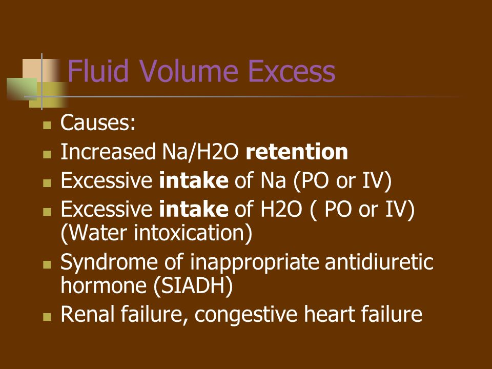 Assessment FVE - Hypervolemia CV: Elevated pulse; 4+ bounding, elevated BP, distended neck & hand veins, ventricular gallop (S3) Hyponatremia Resp: Dyspnea, Moist Crackles,Tachypnea Integumentary: Periorbital edema Pitting or Non-pitting edema GI: Increased motility Stomach cramps Nausea & Vomiting Renal: Weight gain Decreased spec grav of urine Neuromuscular: Altered LOC, headache, skeletal muscle twitching
