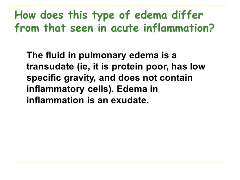 How does this type of edema differ from that seen in acute inflammation.