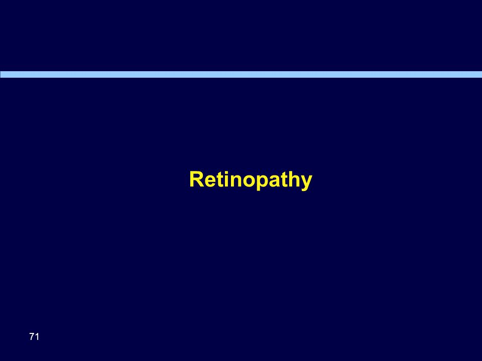 Retinopathy 71