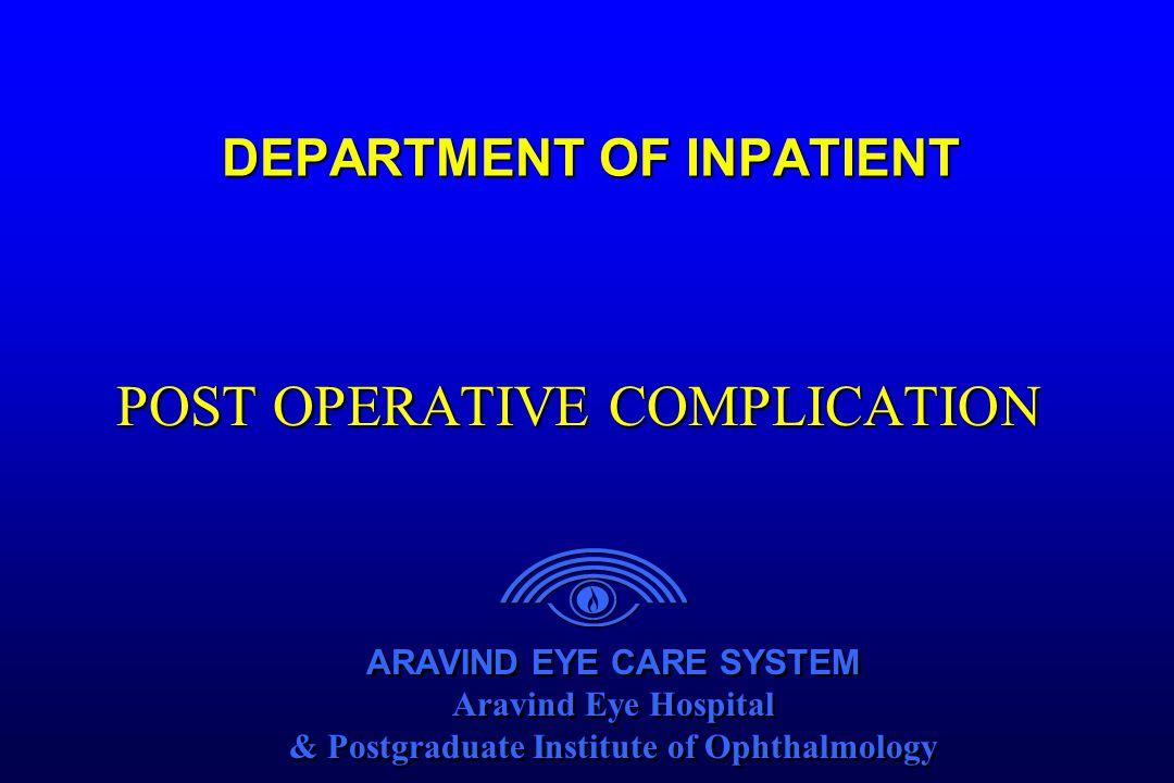 ARAVIND EYE CARE SYSTEM Aravind Eye Hospital & Postgraduate Institute of Ophthalmology ARAVIND EYE CARE SYSTEM Aravind Eye Hospital & Postgraduate Ins