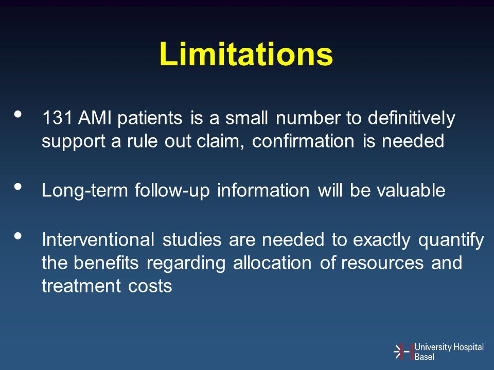 131 AMI patients is a small number to definitively support a rule out claim, confirmation is needed Long-term follow-up information will be valuable I