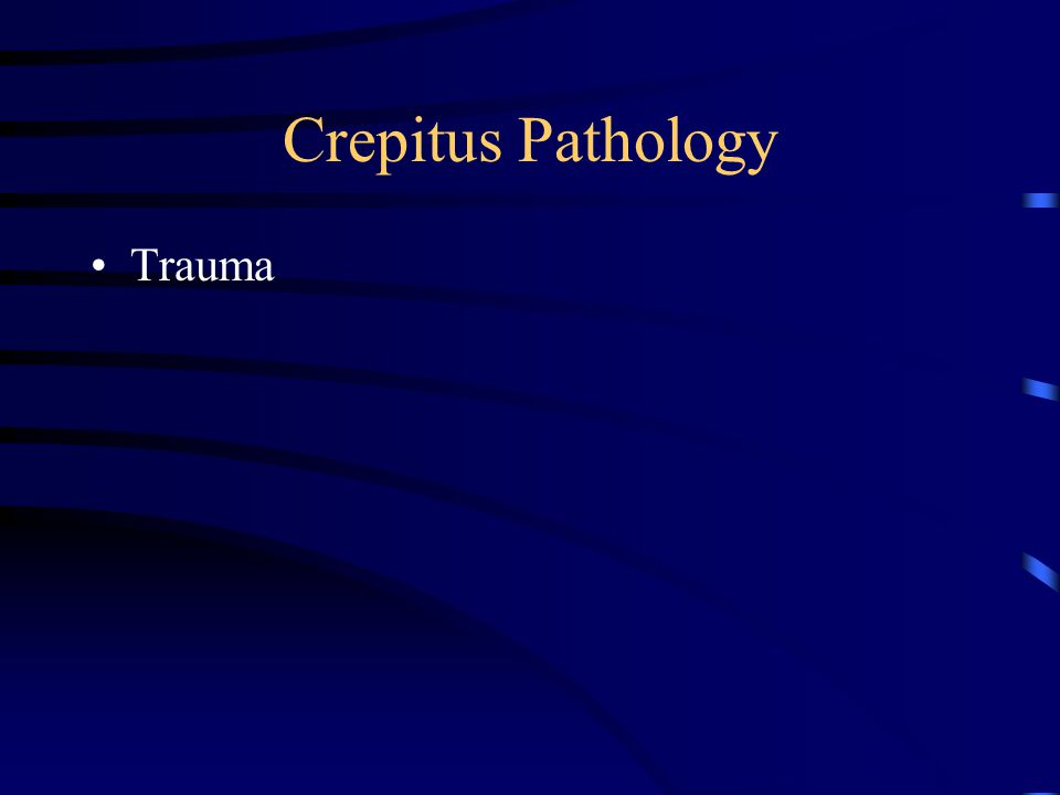 Crepitus Pathology Trauma