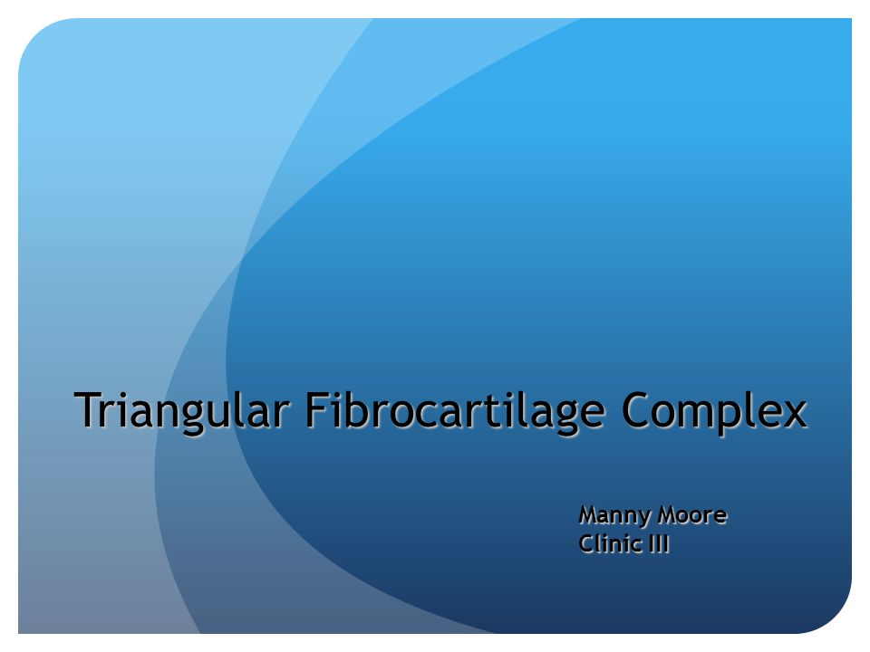 Triangular Fibrocartilage Complex Manny Moore Clinic III