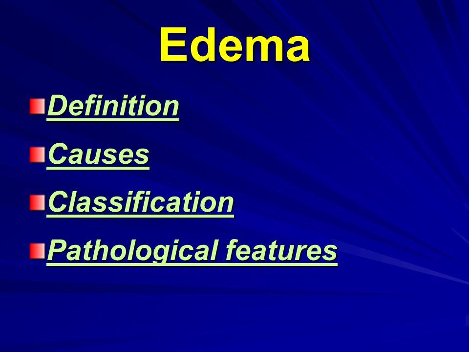 Edema DefinitionCausesClassification Pathological features