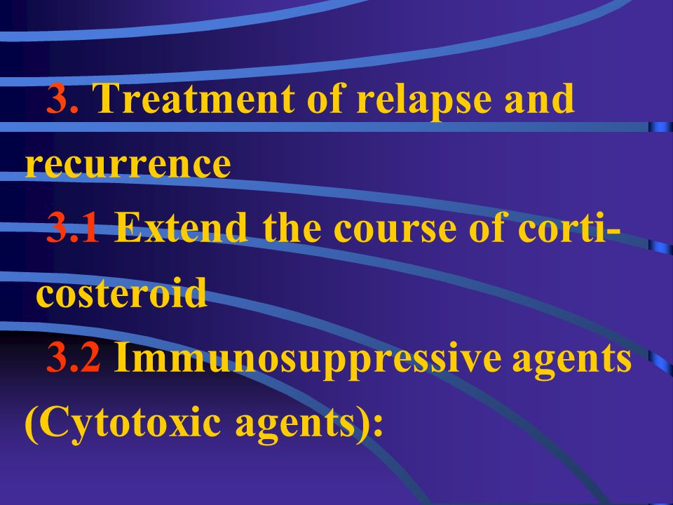▲ Total course of treatment : ★ Middle: 6mo ★ Long: 9~12mo Estimate of curative effect (P 331 ).