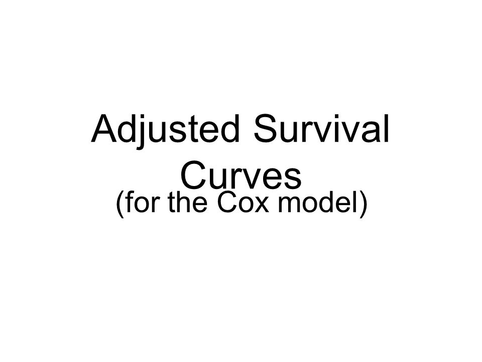 Adjusted Survival Curves (for the Cox model)