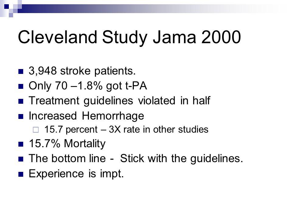 Cleveland Study Jama 2000 3,948 stroke patients.