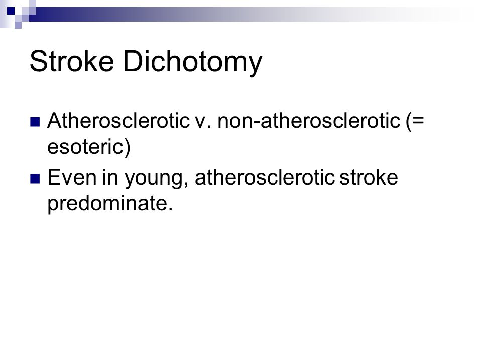 Stroke Dichotomy Atherosclerotic v.
