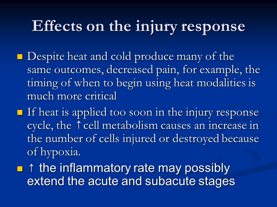 At this time, the patient may claim that the modality has cooled down when, in fact, its intensity is unchanged.