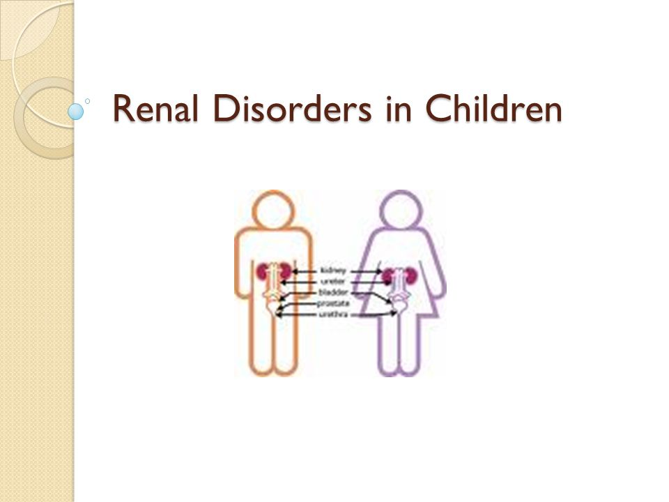 Renal Disorders in Children