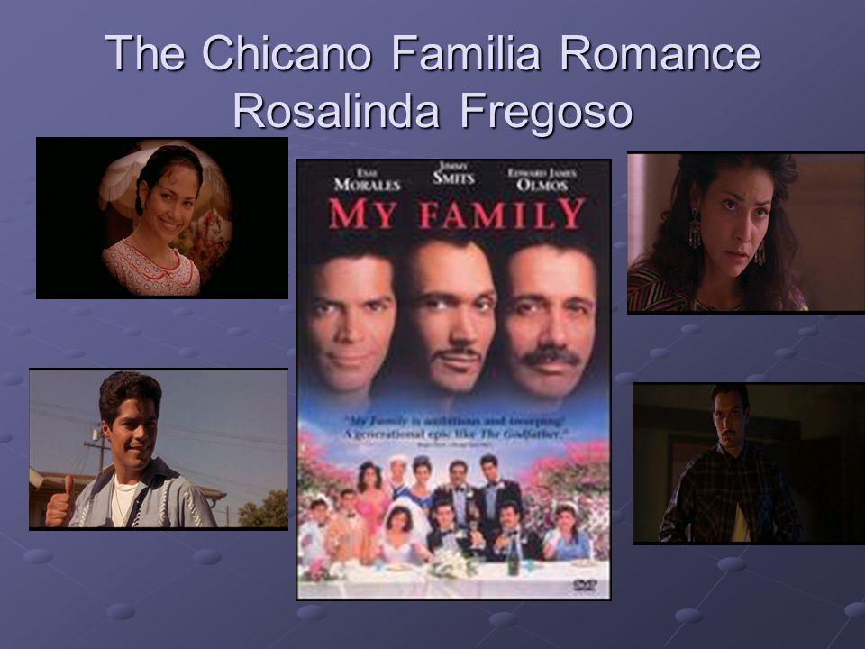 The Chicano Familia Romance Rosalinda Fregoso