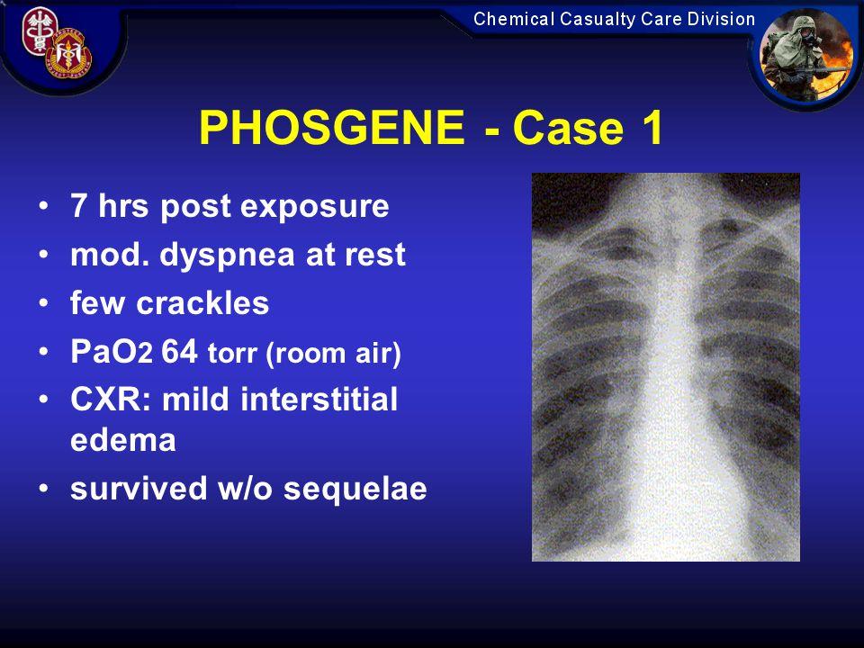 PHOSGENE - Case 1 7 hrs post exposure mod.