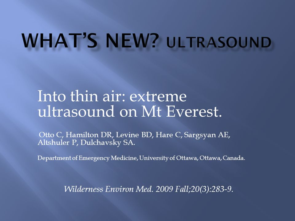 Into thin air: extreme ultrasound on Mt Everest.