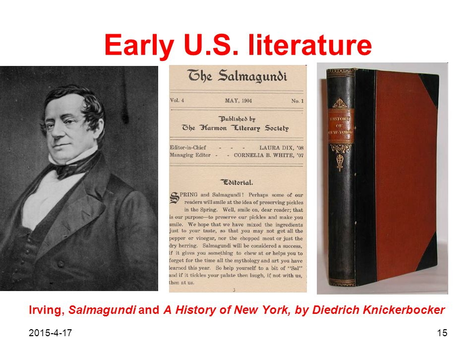 2015-4-1715 Early U.S. literature Irving, Salmagundi and A History of New York, by Diedrich Knickerbocker