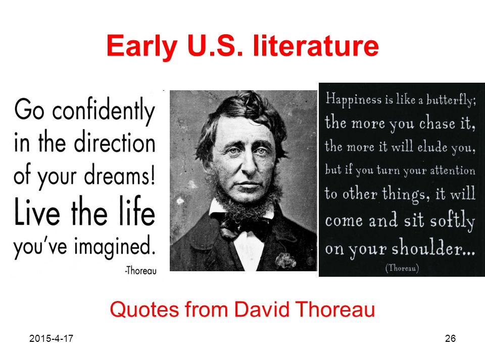 2015-4-1726 Early U.S. literature Quotes from David Thoreau