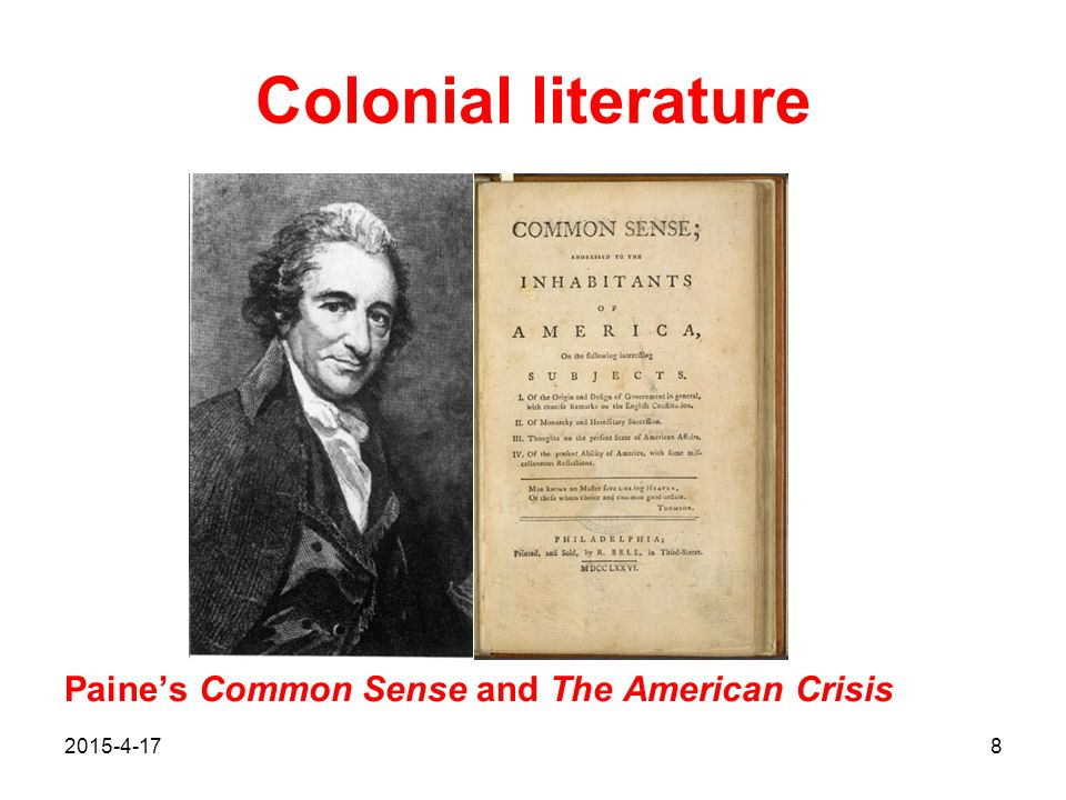 2015-4-178 Colonial literature Paine's Common Sense and The American Crisis