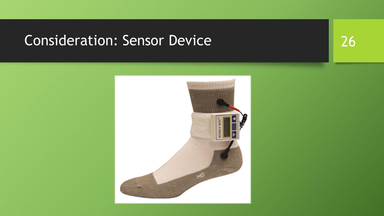 Consideration: Sensor Device 26
