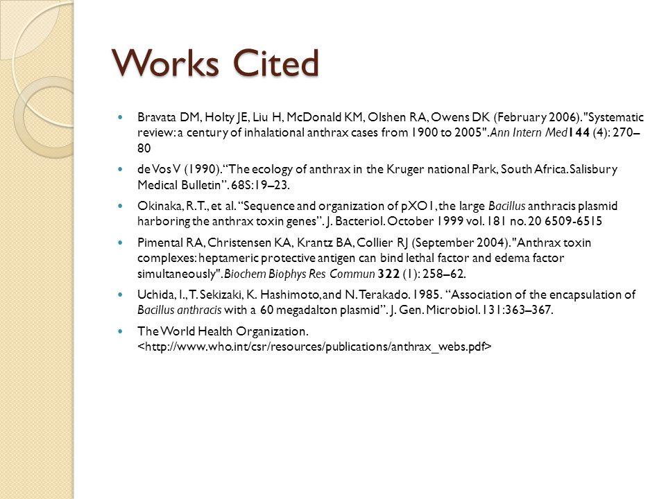 Works Cited Bravata DM, Holty JE, Liu H, McDonald KM, Olshen RA, Owens DK (February 2006).