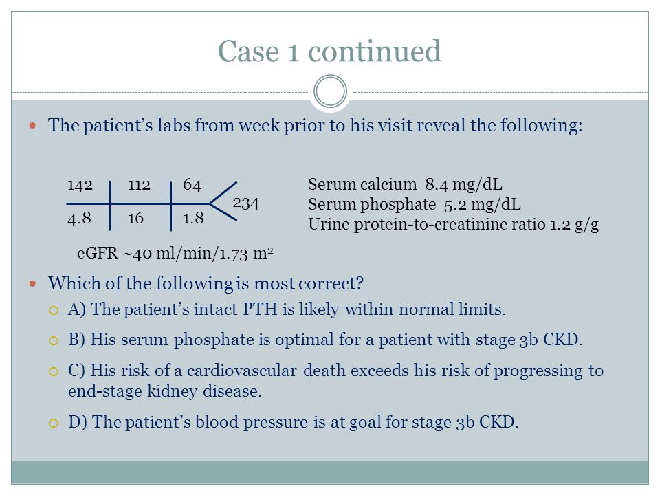 Case 3 Continued You offer counseling to the patient to address his metabolic acidosis.