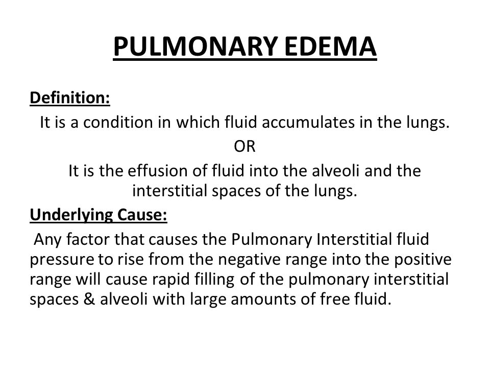 Definition: It is a condition in which fluid accumulates in the lungs.